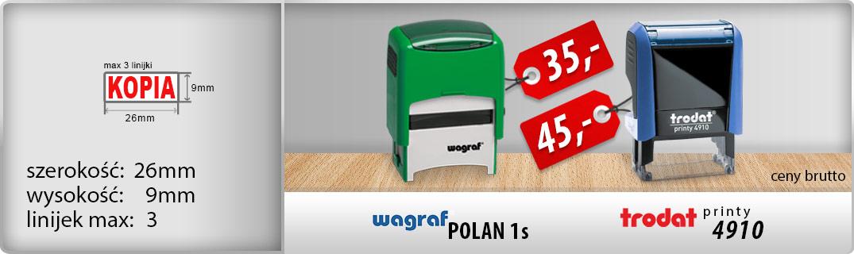 Wagraf Polan 1s - 35zł, Trodat Printy 4910 - 45zł